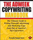 The Adweek Copywriting Handbook, Joseph Sugarman, 0470051248