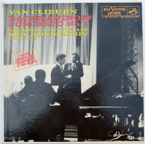 Rachmaninoff: Concerto No. 3 ''Symphony of the Air'' / Van Cliburn, Kiril Kondrashin, Conducting by RCA Victor Red Seal