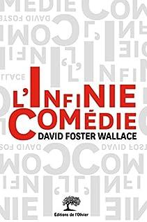 L'infinie comédie, Wallace, David Foster