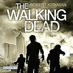 The Walking Dead [German Edition] | Robert Kirkman,Jay Bonansinga