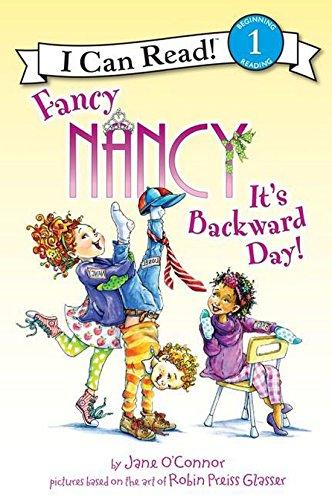 Fancy Nancy: It's Backward Day! (I Can Read Level 1)