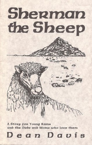 Sherman the sheep: A story for young rams and the dads and moms who love them (Sherman Sheep)