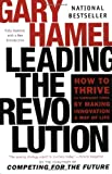 Leading the Revolution, Gary Hamel, 0452283248