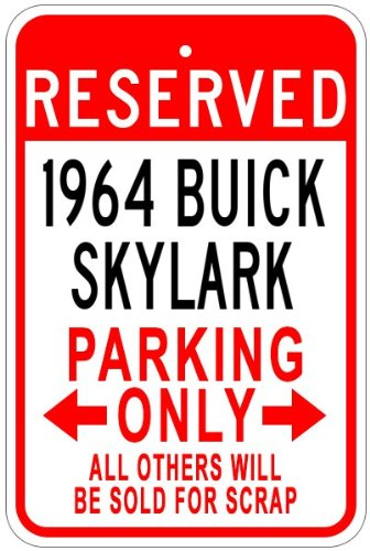 1964 64 BUICK SKYLARK Aluminum Parking Sign - 12 x 18 Inches