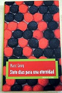 Siete días para una eternidad par Levy