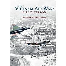 The Vietnam Air War: First Person