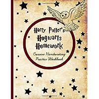 Harry Potter's Hogwarts Homework: Cursive Handwriting Workbook: Cursive Writing Practice with Favorite J.K. Rowling…