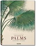 Martius - Book of Palm, H. Walter Lack, 3836517795