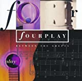 Between the Sheets by FOURPLAY (2014-07-23)