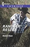 Rancher Rescue, Barb Han, 0373697449