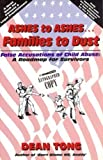 Ashes to Ashes, Families to Dust: False Accusations of Child Abuse: A Roadmap for Survivors