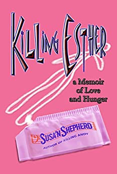 Killing Esther by [Shepherd, Susan]