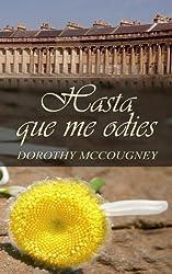 Hasta que me odies (Spanish Edition)