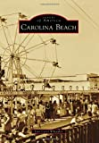 Carolina Beach (Images of America)