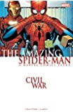 Civil War: Amazing Spider-Man (Graphic Novel)