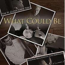 What Could Be by N. Glenn Davis (2014-08-03)