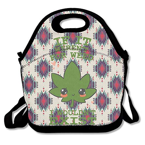 BjlkMLMLM If It Weren't Weed Lunch Bag Large Reusable Lunch