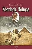 Sherlock Holmes und das Geheimnis der Pyramide (KBV Sherlock Holmes)