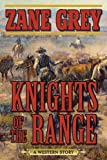 Download Knights of the Range: A Western Story in PDF ePUB Free Online