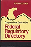 Federal Regulatory Directory, Congressional Quarterly, Inc. Staff, 0871875535