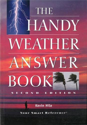 Read Online The Handy Weather Answer Book (The Handy Answer Book Series) pdf