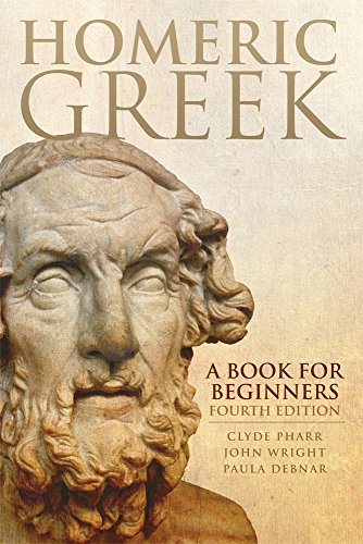 Homeric Dictionary - Homeric Greek: A Book for Beginners (Chicana and Chicano Visions of the Américas Series)