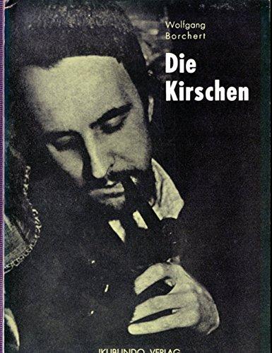 Die Kirschen Wolfgang Borchert...