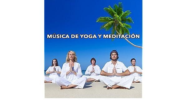 Música de Yoga y Meditación by Música Para Meditar y ...