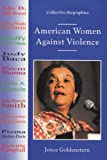 American Women Against Violence, Joyce Goldenstern, 0766010252