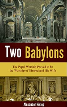 Two Babylons by [Hislop, Alexander]