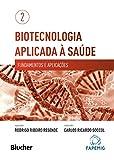 capa de Biotecnologia Aplicada à Saúde: Fundamentos e Aplicações (Volume 2)