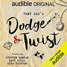 Dodge & Twist: An Audible Original Drama
