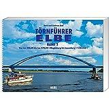 Törnführer Elbe, Band 2: Von km 323,00 bis km 570,00. Von Magdeburg bis Lauenburg
