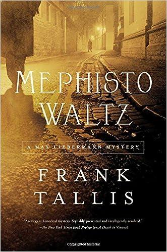 Amazon.com  Mephisto Waltz  A Max Liebermann Mystery (Max Lieberman  Mysteries) (9781681776439)  Frank Tallis  Books 23306511cd6