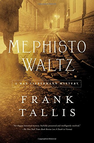 Mephisto Waltz: A Max Liebermann Mystery (Max Lieberman Mysteries)