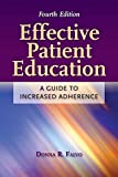 Effective Patient Education: A Guide to Increased
