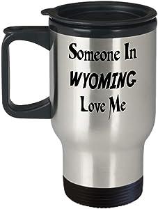 Insulated Travel Mug Custom Home State Mug Custom Wyoming Mug Custom State Mug Going Away Gift State Mugs Moving Away State Gift Someone Love Me al051