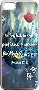 5C Case Christian Quotes, Apple Iphone 5C case Bible Verses Be joyful in hope, patient in affliction,faithful in prayer Romans 12:12