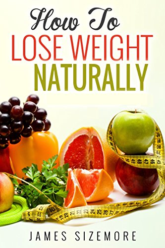 Fast home to naturally at lose weight how