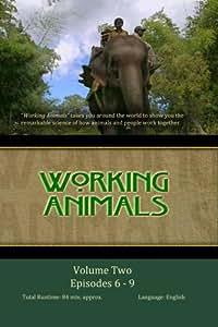 WORKING ANIMALS: Volume Two