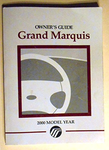 2000 Mercury Grand Marquis Owners (Mercury Marquis Owners Manual)