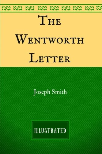 Read Online The Wentworth Letter: By Joseph Smith - Illustrated pdf epub