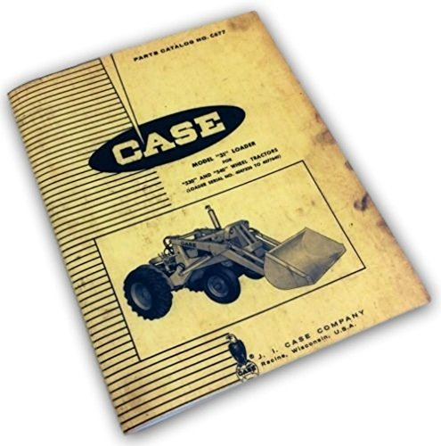 J I Case Model 31 Loader For 530 540 Wheel Tractors Parts Catalog Manual (Wheel Loader Parts Manual)