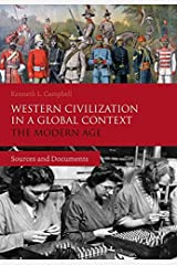 Western Civilization in a Global Context: The Modern Age: Sources and Documents Paperback