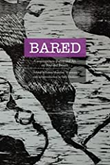 Bared: Contemporary Poetry and Art on Bras and Breasts Paperback