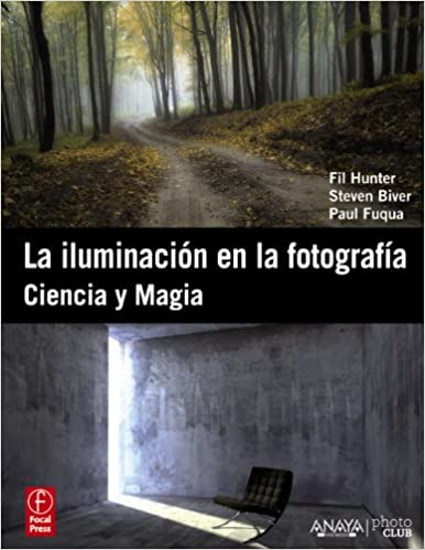 la iluminacin en la fotografa lighting ciencia y magia science and magic introduction to photographic lighting diseo y creatividad design and creativity spanish edition