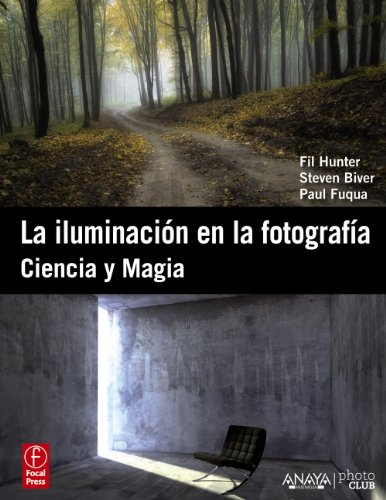 !BEST La iluminación en la fotografía / Lighting: Ciencia y magia / Science and Magic. Introduction to P [T.X.T]