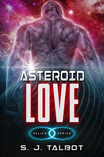 Asteroid Love (Relica Series Book 2)