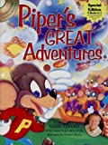 Piper's Great Adventures, Mark Lowry and Martha Bolton, 1582294747