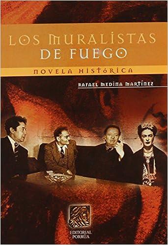 los muralistas de fuego spanish edition